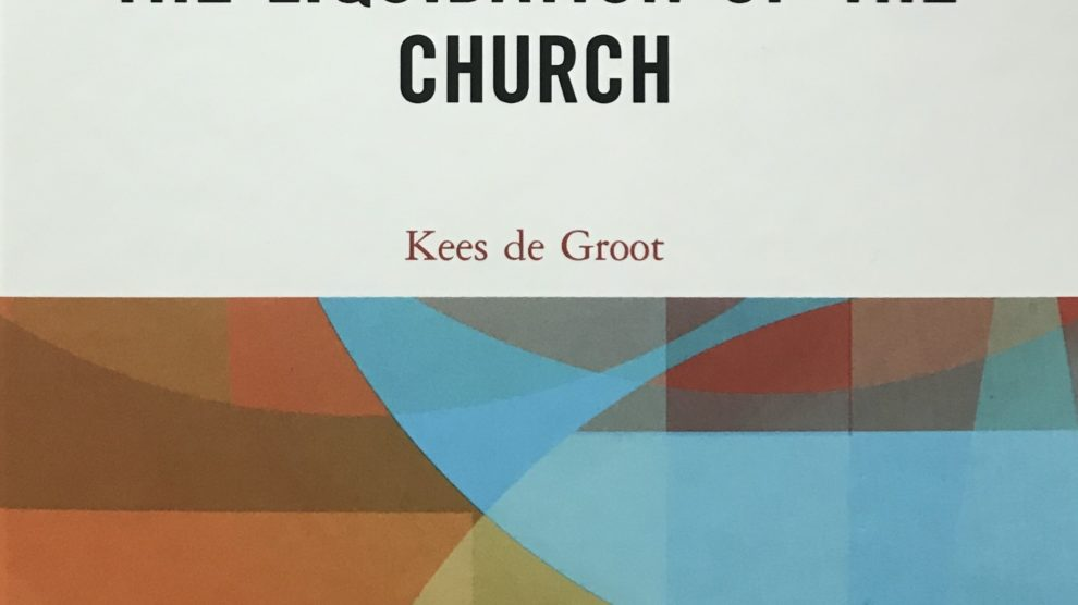 Book Review: The Liquidation of the Church